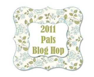 Pals Blog Hop Mar 2011