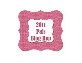 Pals Blog Hop Apr 2011